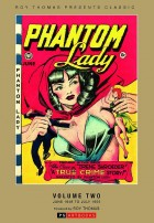 Roy Thomas Presents Phantom Lady Collected Works