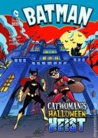 DC Super Heroes Batman Catwoman's Halloween Heist SC